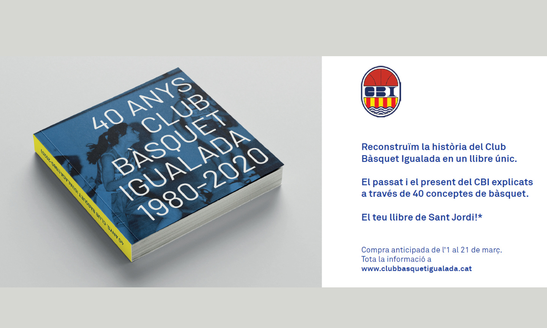 """Ja tenim el llibre """"Club Bàsquet Igualada, 40 anys 1980-2020"""" que vau comprar de manera anticipada"""